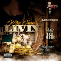 Mike Jones - Livin' (feat. Mike Jones)