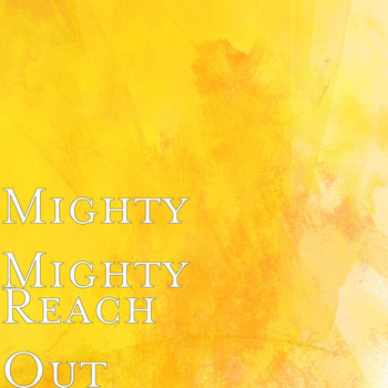 Mighty Mighty - Reach Out