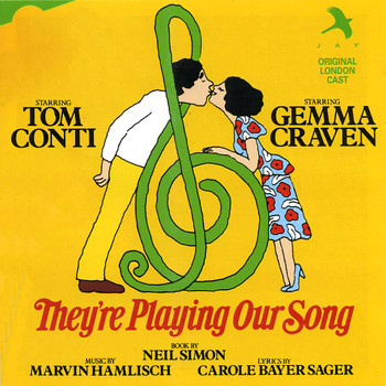 Carole Bayer Sager - They're Playing Our Song (Original London Cast)