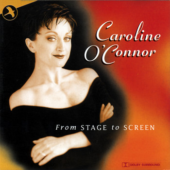 Caroline O'Connor - From Stage to Screen
