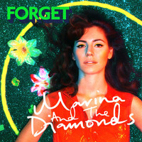 Marina And The Diamonds - Forget
