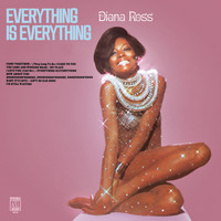 Diana Ross - Everything Is Everything