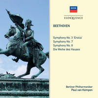 Paul van Kempen - Beethoven: Symphonies Nos. 3 'Eroica', 7, 8; Overture: Consecration Of The House