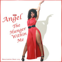 Angel - The Hunger Within Me