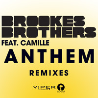 Brookes Brothers - Anthem (Remixes)