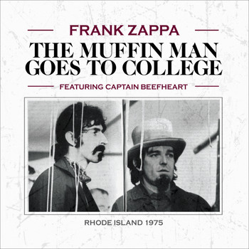 Frank Zappa - The Muffin Man Goes to College (Live)