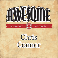 Chris Connor - Awesome Moments of Music.