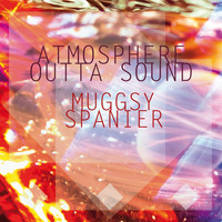Muggsy Spanier - Atmosphere Outta Sound