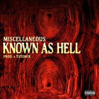 Miscellaneous - Known as Hell - Single (Explicit)