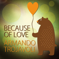 Armando Trovajoli - Because of Love