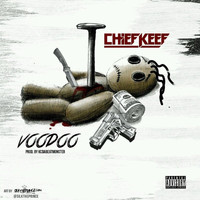 Chief Keef - Voodoo (Explicit)