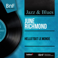 June Richmond - Hello tout le monde