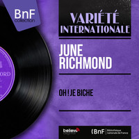 June Richmond - Oh ! Je biche