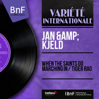 Jan & Kjeld - When the Saints Go Marching In / Tiger Rag