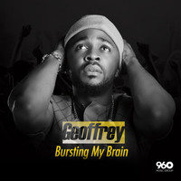 Geoffrey - Bursting My Brain
