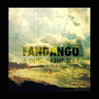 Fandango - A Duel in the Sun