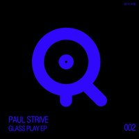 Paul Strive - Glass Play EP