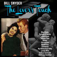 Bill Snyder - The Lover's Touch