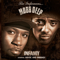 Mobb Deep - Infamy (Clean Version)