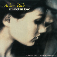 Acker Bilk - I'm Not in Love