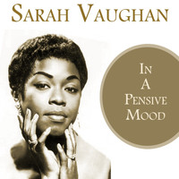 Sarah Vaughan - In a Pensive Mood