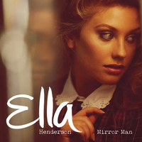 Ella Henderson - Mirror Man (Remixes)