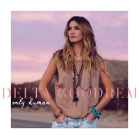 Delta Goodrem - Only Human