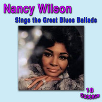 Nancy Wilson - Nancy Wilson Sings the Great Blues Ballads
