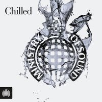 Various Artists - Chilled - Ministry of Sound