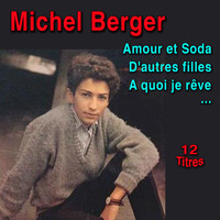 Michel Berger - Amour et Soda