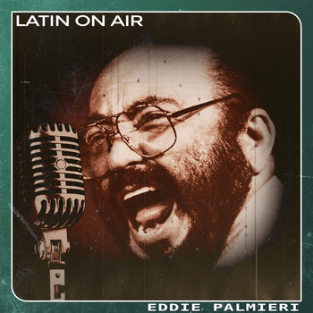 Eddie Palmieri - Latin On Air
