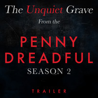 "L'Orchestra Cinematique - The Unquiet Grave (From The ""Penny Dreadful Season 2"" Trailer)"