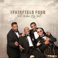 The Fairfield Four - Still Rockin' My Soul