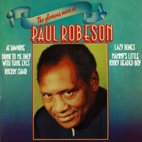 Paul Robeson - The Glorious Voice of Paul Robeson