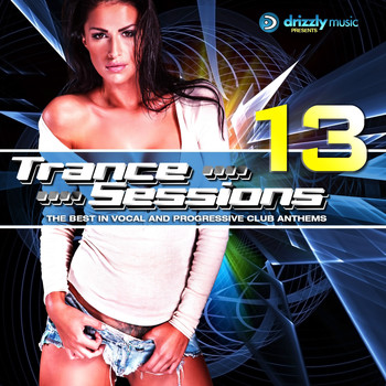 Various Artists - Drizzly Trance Sessions, Vol. 13