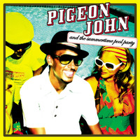Pigeon John - Pigeon John and the Summertime Pool Party