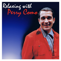 Perry Como - Relaxing with Perry Como