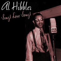 Al Hibbler - Sings Love Songs