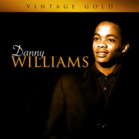 Danny Williams - Vintage Gold