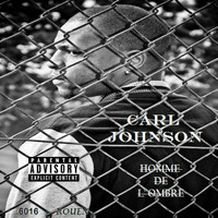 Carl Johnson - Homme de l' ombre (Explicit)