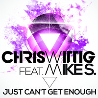 Chris Wittig - Just Can't Get Enough
