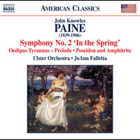 Ulster Orchestra - Paine: Orchestral Works, Vol. 2