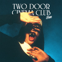 Two Door Cinema Club - Sun ((Remixes))