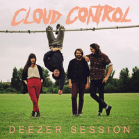 Cloud Control - Cloud Control Deezer Session