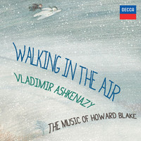 Vladimir Ashkenazy - Walking In The Air - The Music Of Howard Blake