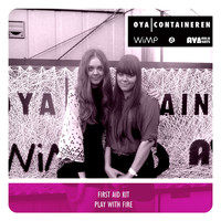 First Aid Kit - Play With Fire (Øyacontainer Session)