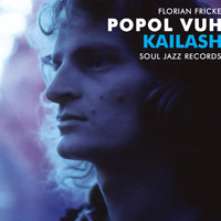 Popol Vuh - Soul Jazz Records Presents Popol Vuh: Kailash - Pilgrimage to the Throne of Gods / Piano Recordings