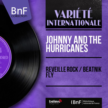 Johnny & the Hurricanes - Reveille Rock / Beatnik Fly