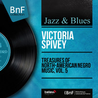 Victoria Spivey - Treasures of North-American Negro Music, Vol. 5
