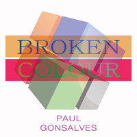 Paul Gonsalves - Broken Colour